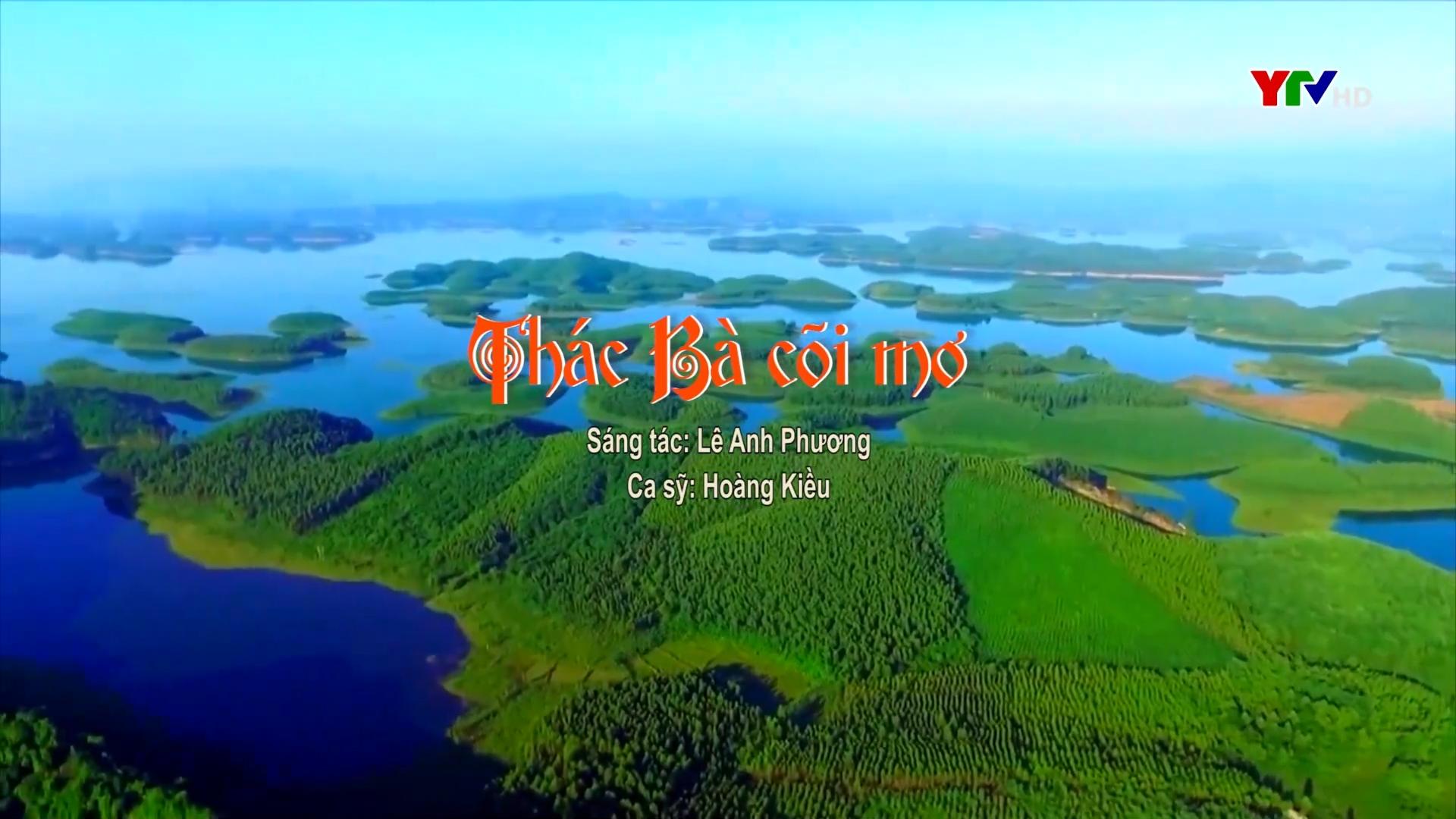 """Giới thiệu bài hát """"Thác Bà cõi mơ"""" của nhạc sỹ Lê Anh Phương"""