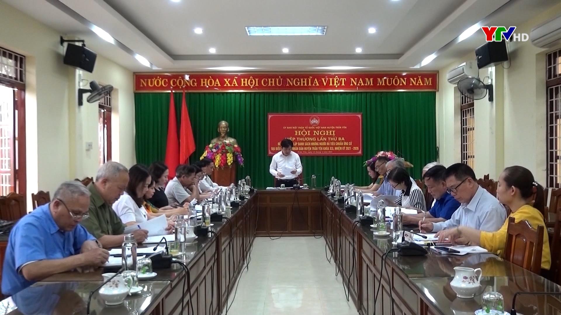 Ủy ban MTTQ huyện Trấn Yên và Trạm Tấu đã tổ chức Hội nghị hiệp thương lần thứ 3