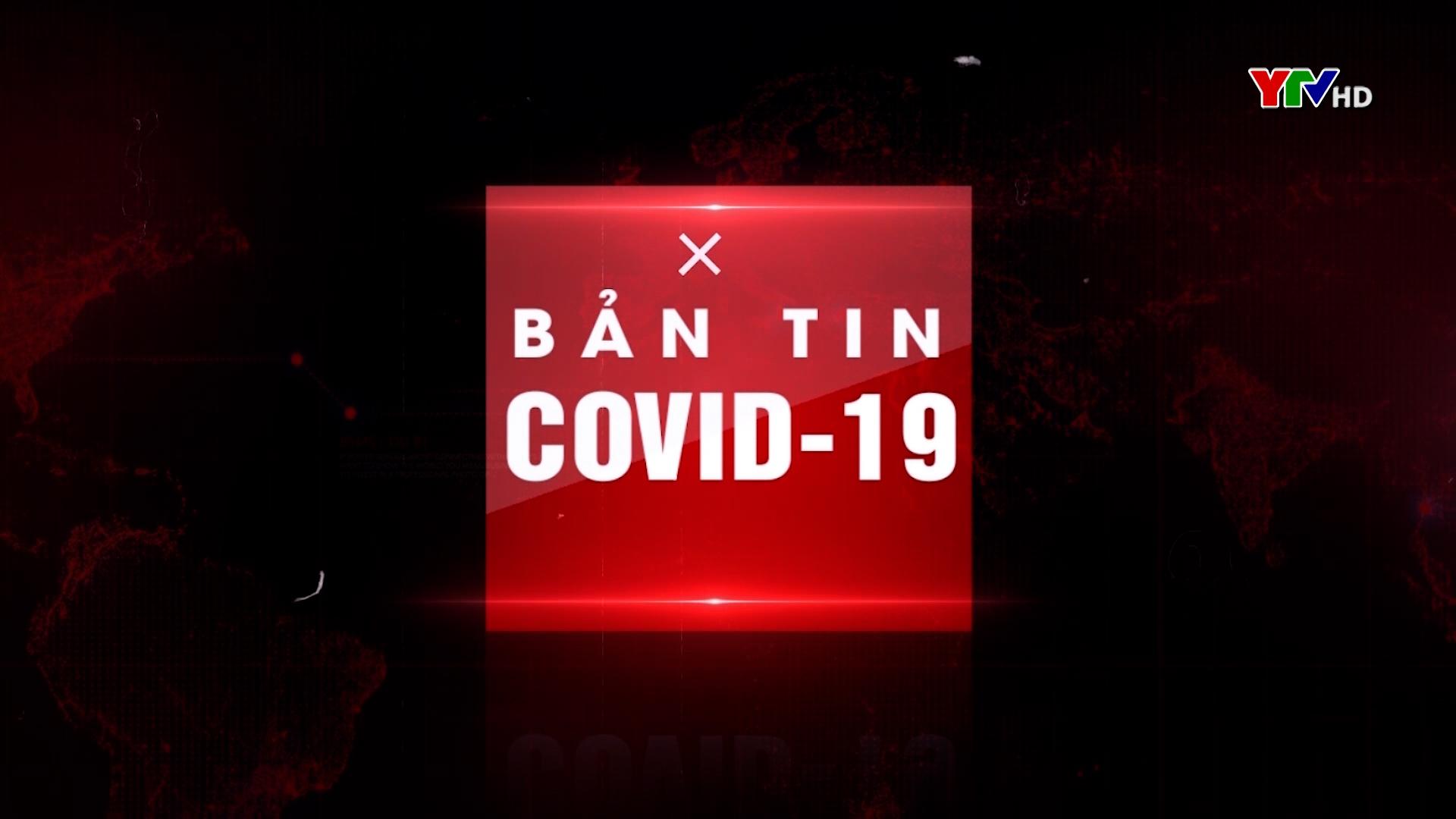 Bản tin Phòng, chống COVID-19 - Tối ngày 17/6/2021