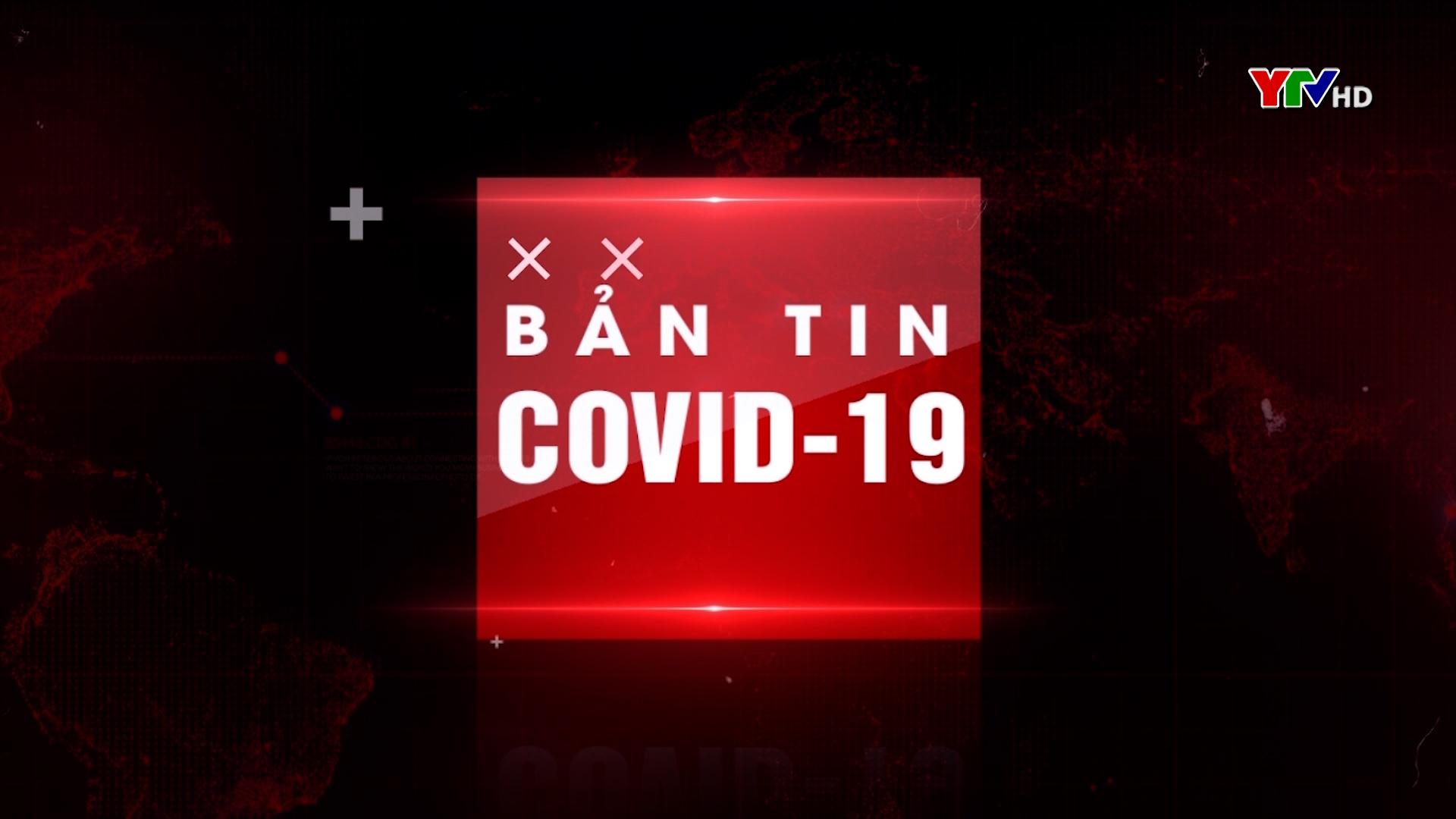 Bản tin Phòng, chống COVID - 19 tối ngày 20/6/2021