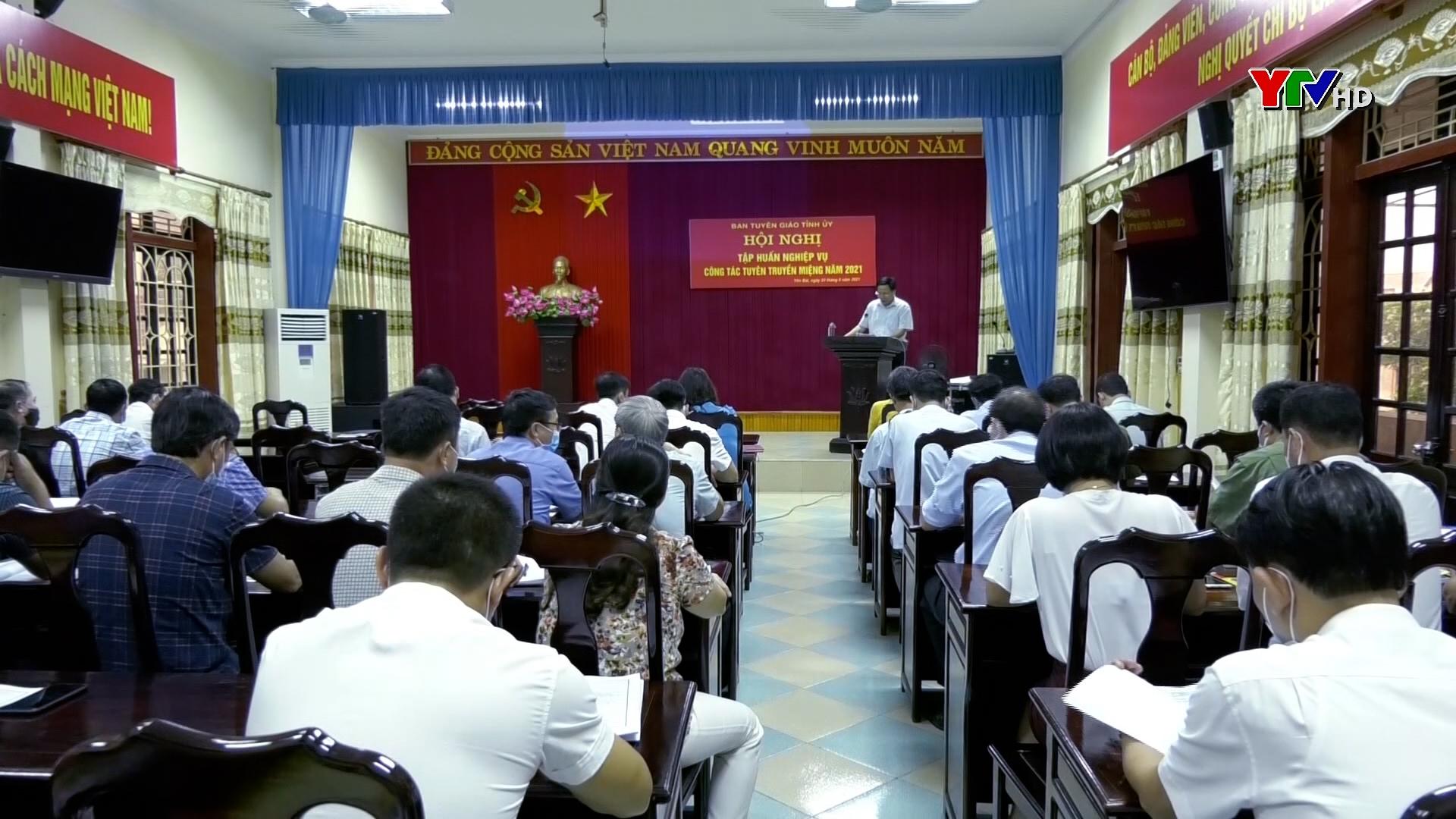 Ban Tuyên giáo Tỉnh ủy tập huấn công tác tuyên truyền miệng năm 2021