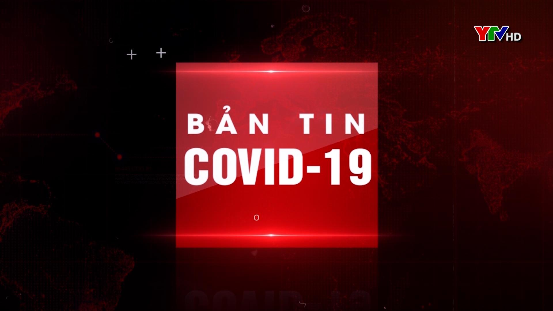 Bản tin Phòng, chống COVID - 19 tối ngày 30/7/2021