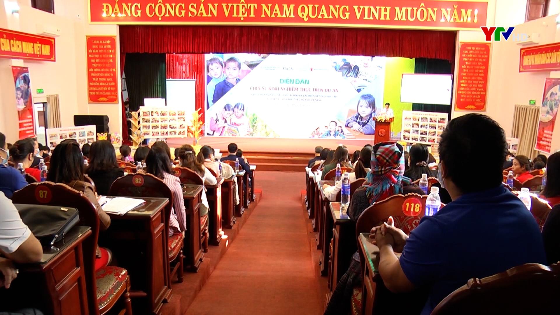 """Diễn đàn chia sẻ kinh nghiệm thực hiện dự án """"Nâng cao khả năng sẵn sàng đi học và kết quả học tập cho trẻ em dân tộc thiểu số tại Việt Nam"""""""